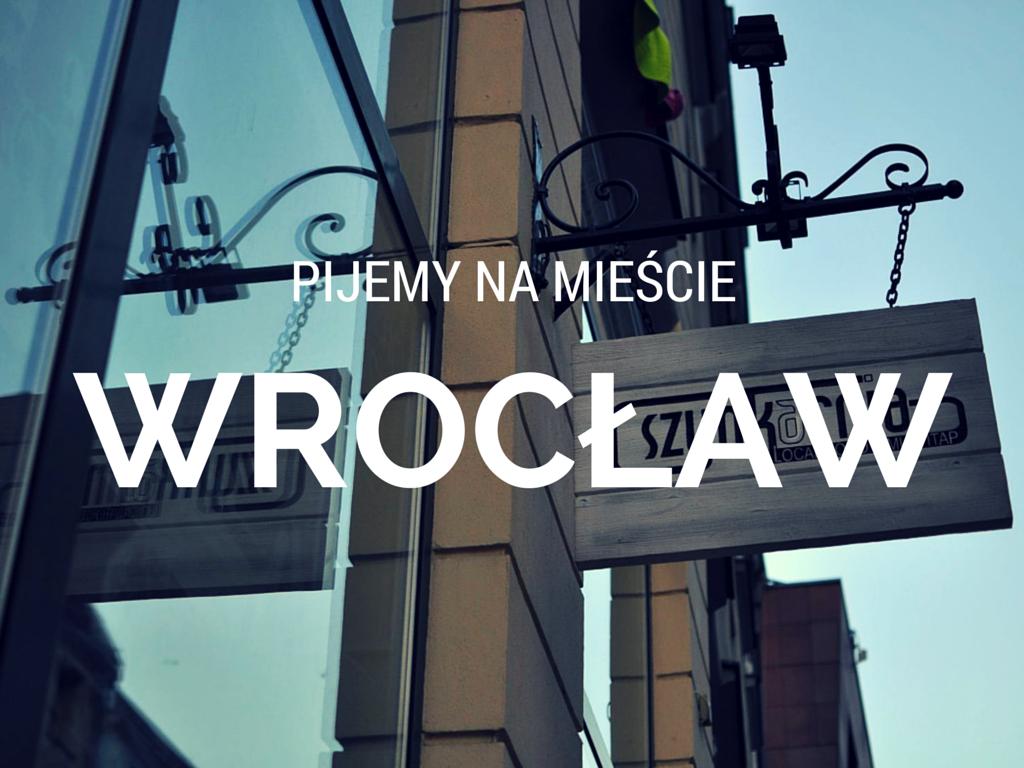 Wroclaw piwne knajpy