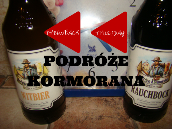 Throwback Thursday Podroze Kormorana