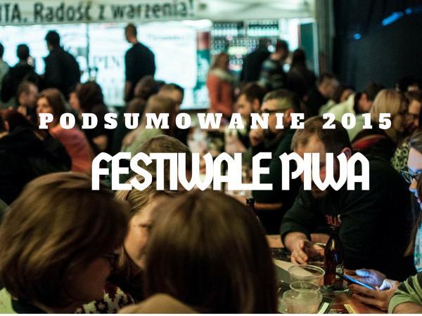 PODSUMOWANIE 2015 festiwale