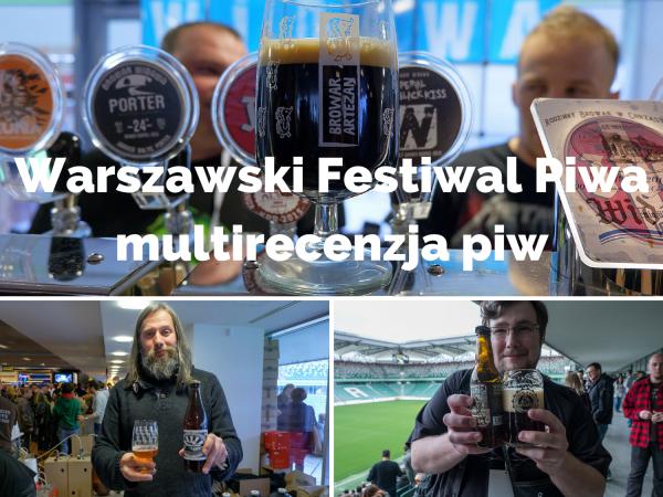Warszawski Festiwal Piwamultirecenzja piw