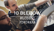 10 bledow piwowara