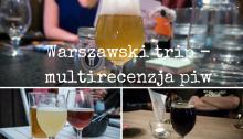Warszawski trip multirecenzja