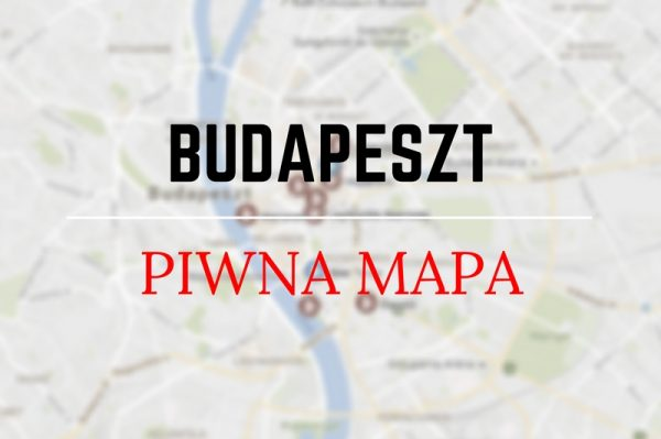 Piwna mapa budapeszt